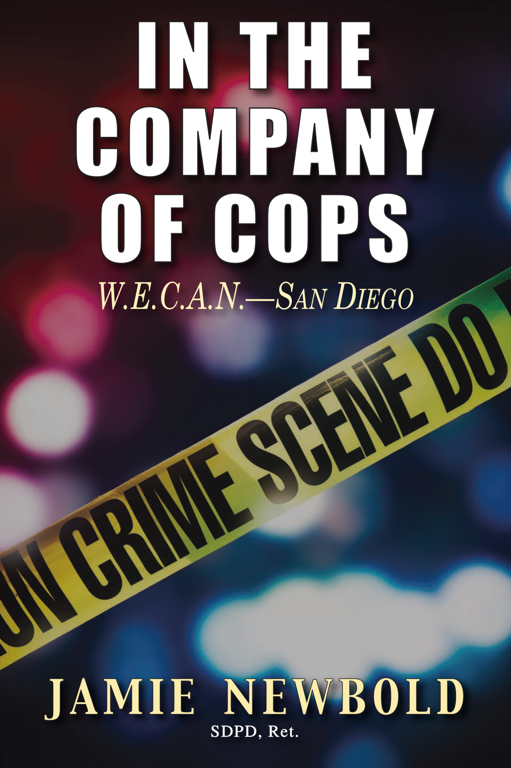 In the Company of Cops: W.E.C.A.N.—San Diego Image