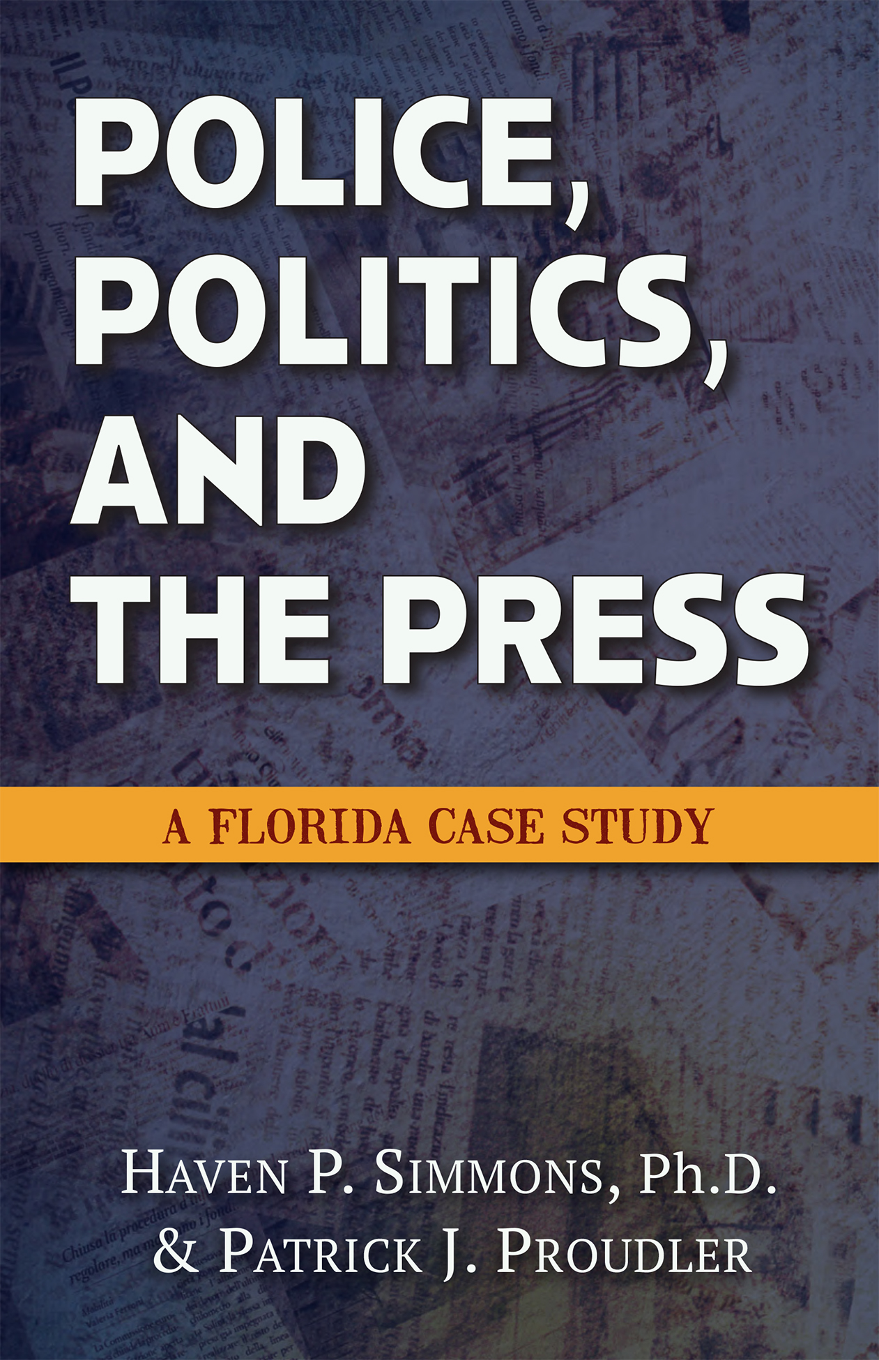 Police, Politics, and the Press: A Florida Case Study Image